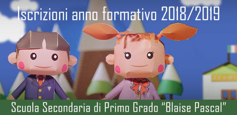 Iscrizioni anno formativo 2018-2019 Scuola Secondaria di primo grado Blaise Pascal